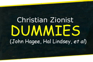 Christian Zionists dummies